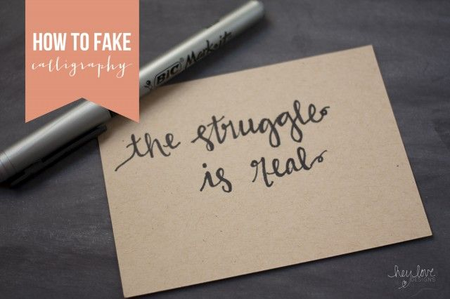 How to Fake Calligraphy   Hey Love Designs