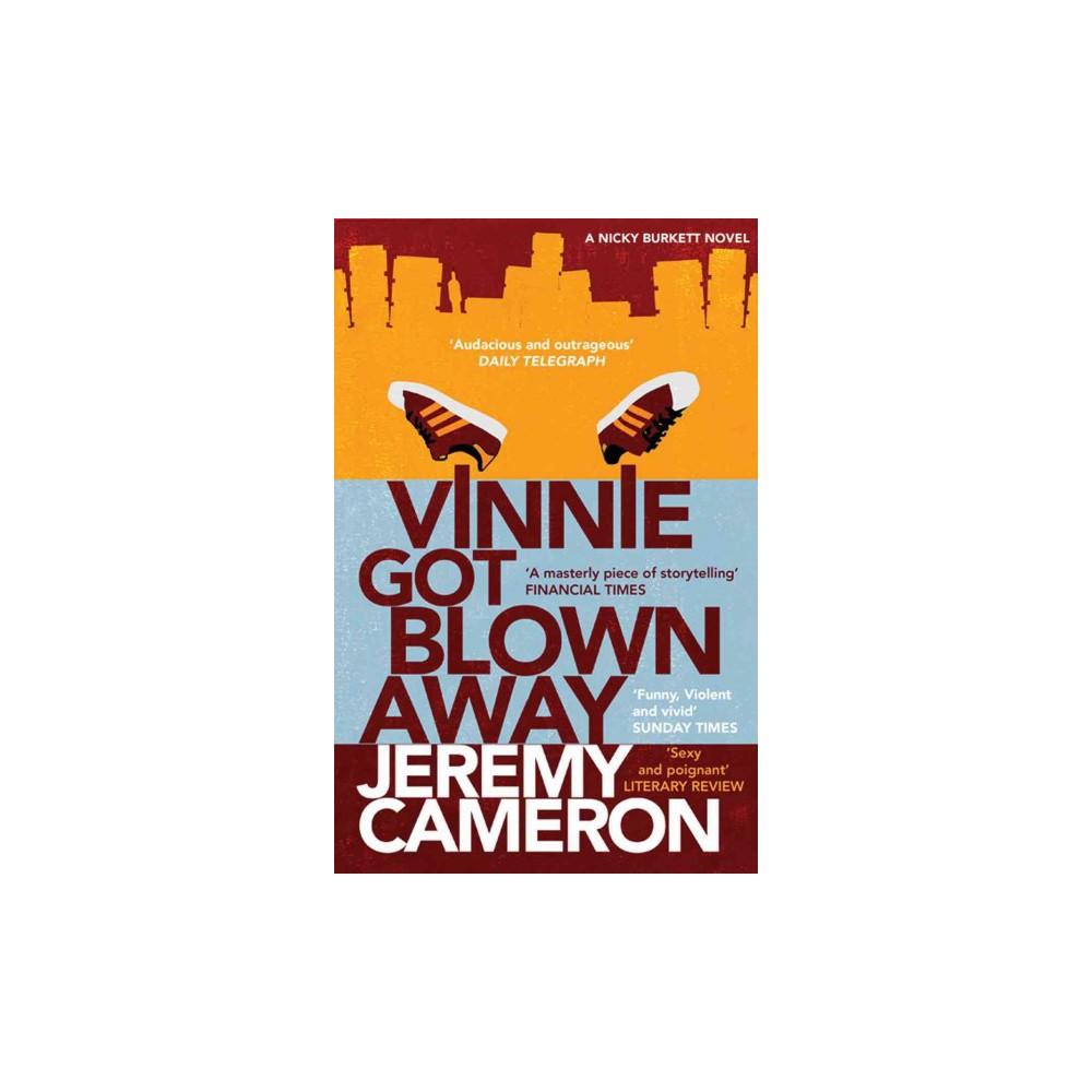 Vinnie Got Blown Away (New) (Paperback) (Jeremy Cameron)