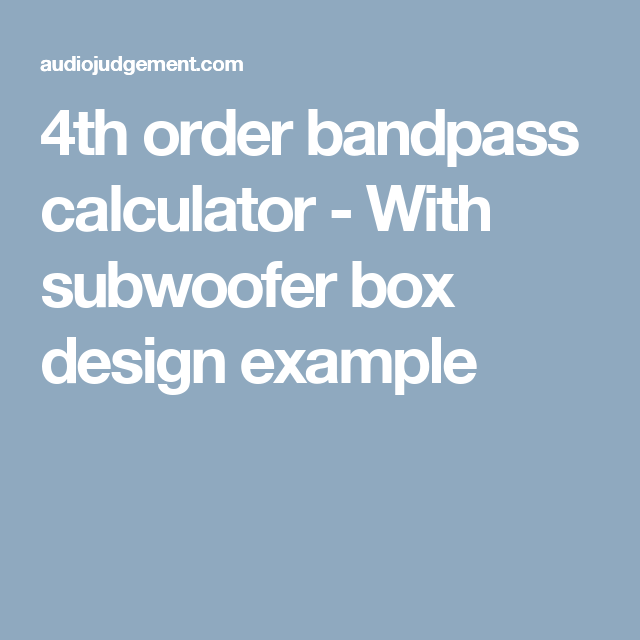 4th Order Bandpass Calculator