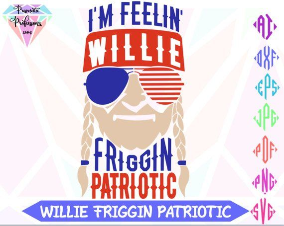 Download July 4th, July 4th SVG, Willie Nelson SVG, Willie # ...