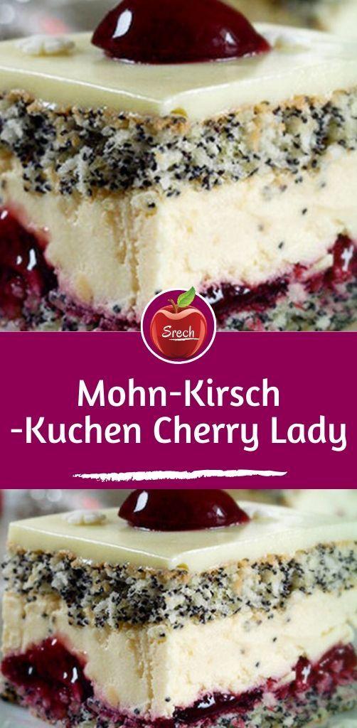 Mohn-Kirsch-Kuchen Cherry Lady #leckerekuchen