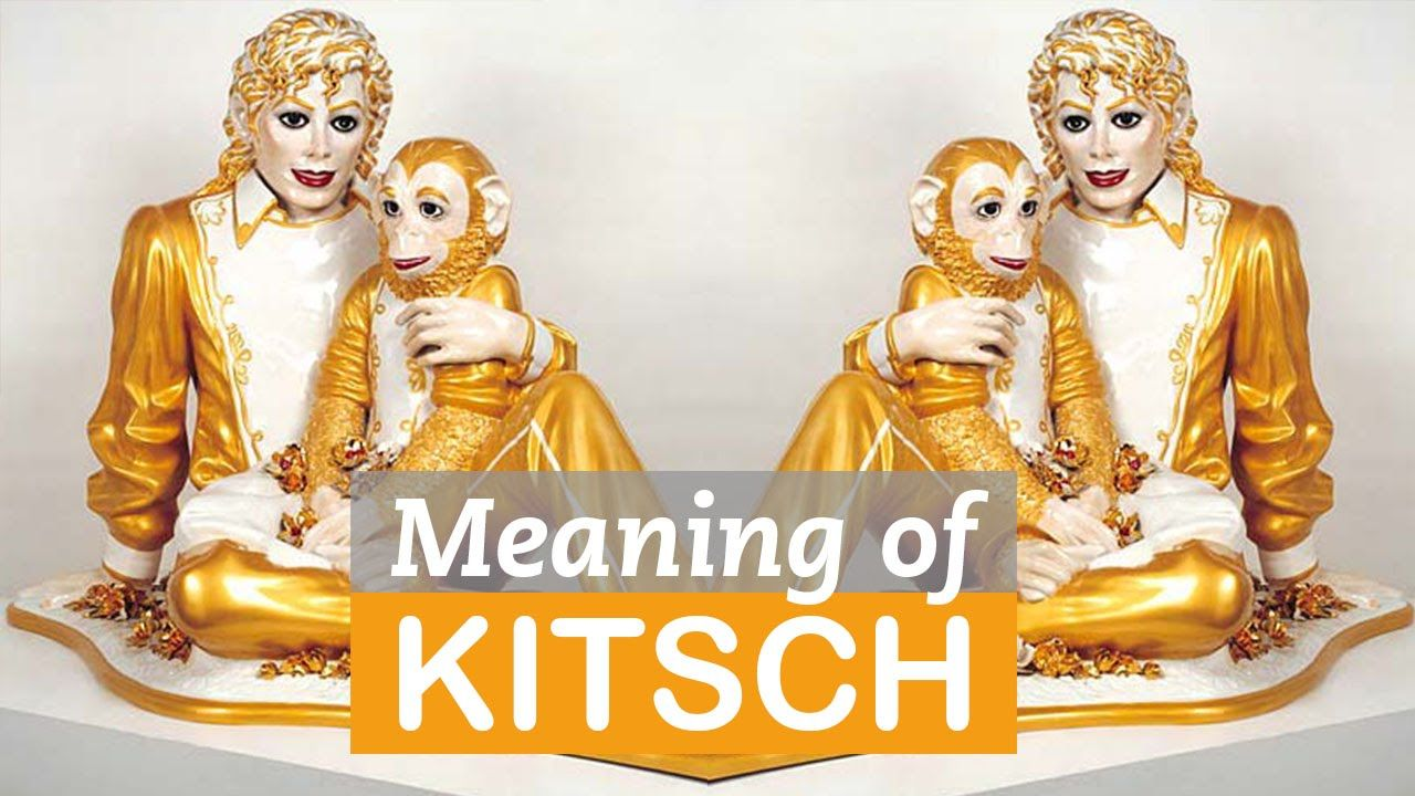 Kitsch Es Arte The Meaning Of Kitsch In Art Art Terms Littlearttalks Cre8