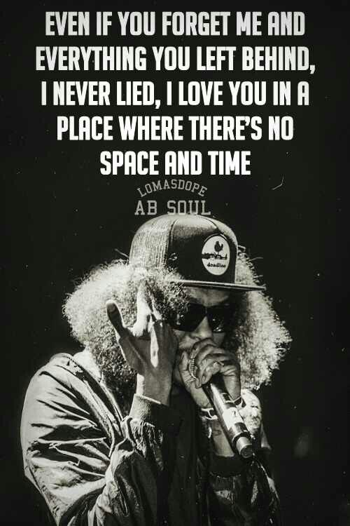 Ab Soul Lyrics Qoutes Ab Soul Hip Hop Quotes Lyric Quotes