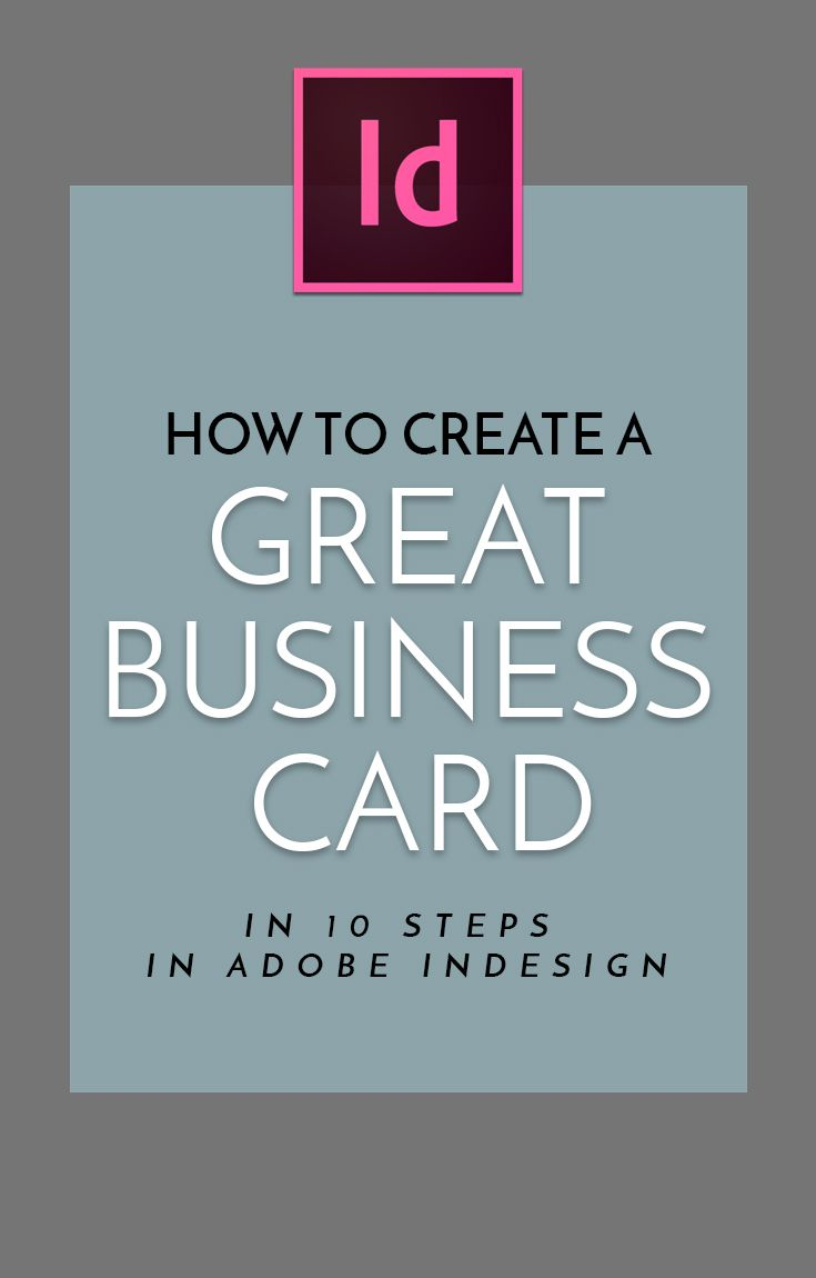 How To Create A Great Business Card In 10 Steps In Adobe