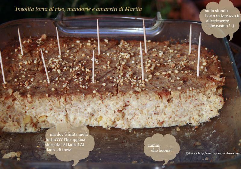 Torta al riso con mandorle e amaretti - di Marita http://matrioskadventures.com/2014/04/02/insolita-torta-al-riso-e-mandorle-di-marita-budinca-cu-orez-si-migdale/
