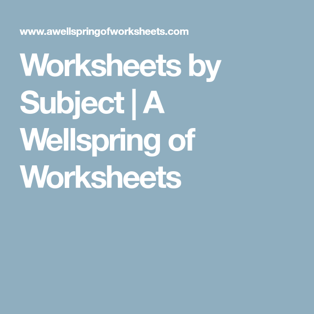 Worksheets by Subject | A Wellspring of Worksheets | G&T | Pinterest ...