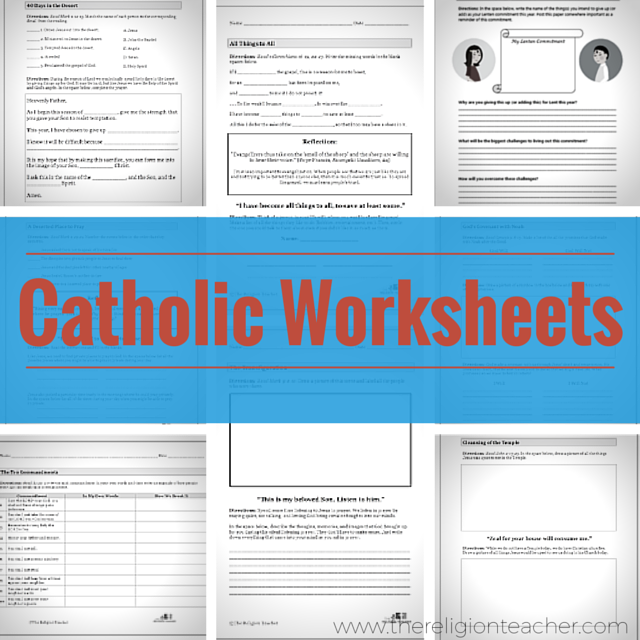 A collection of Catholic worksheets from The Religion Teacher and ...