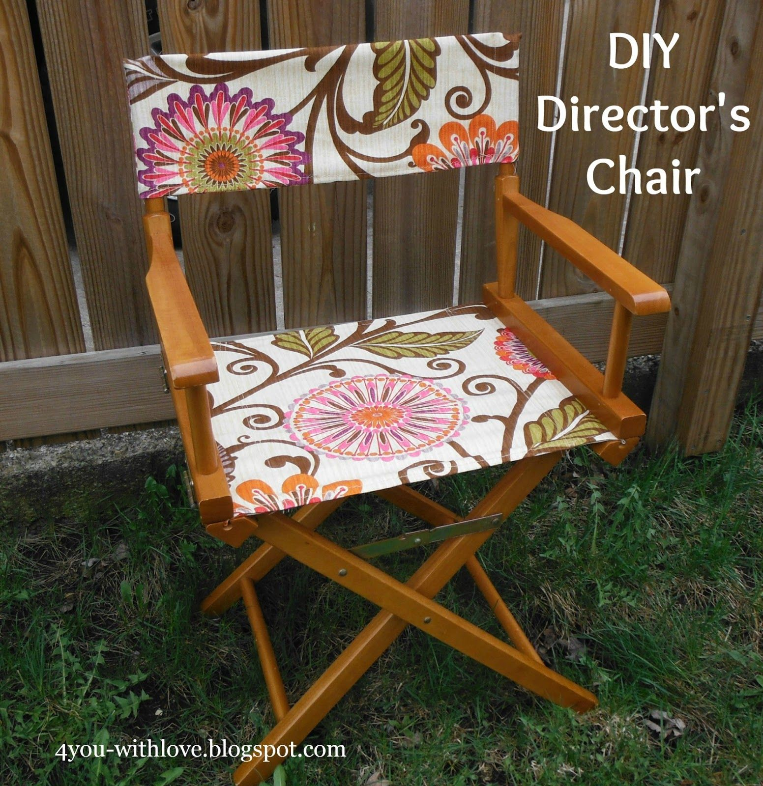 4 you with love diy director s chair tutorial on make a new seat