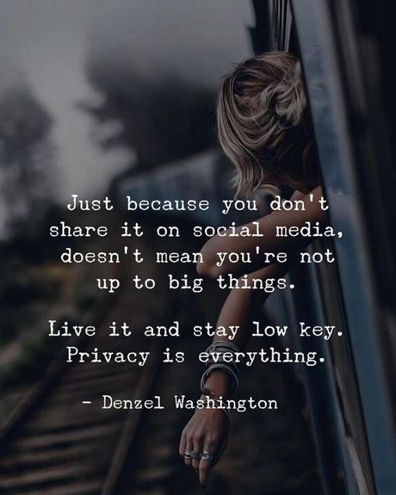 """Just because you don't share it on social media, doesn't mean you're not up to big things."" Live it and stay low key, privacy is everything."" #Lifequotes #quotes #socialmediaquotes #dailyquotes #Sotrue #relatablequotes #inspirationalquotes #quotations"