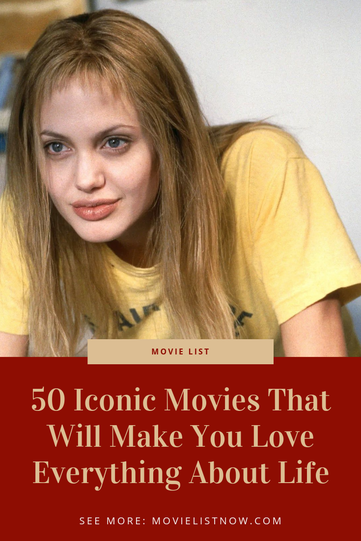 50 Iconic Movies That Will Make You Love Everything About Life Movies Iconic Movie 50 Iconic Movies T Iconic Movies Best Love Movies Iconic Movie Characters