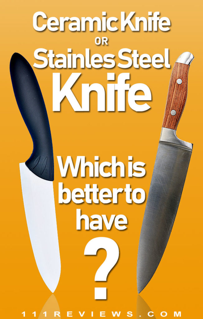 Are Ceramic Knives Better Than Stainless Steel Pros Cons Ceramic Knife Knife Kitchen Knives