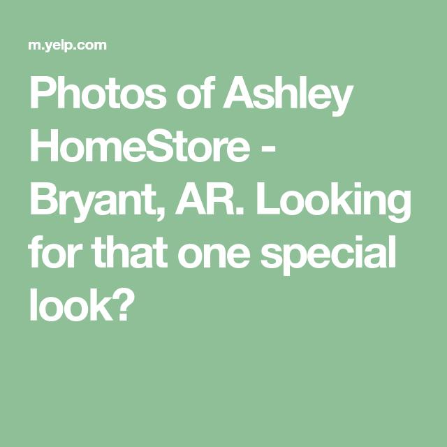 Photos Of Ashley Home Bryant Ar, Ashley Furniture Bryant Ar