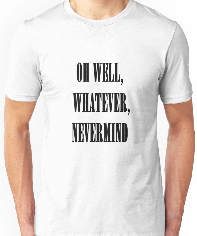 edadc60e Nirvana oh well whatever nevermind lyrics shirt Unisex T-Shirt ...