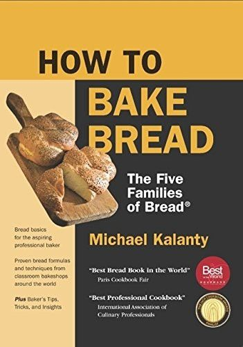 How To Bake Bread The Five Families Of Bread New Printing Bread