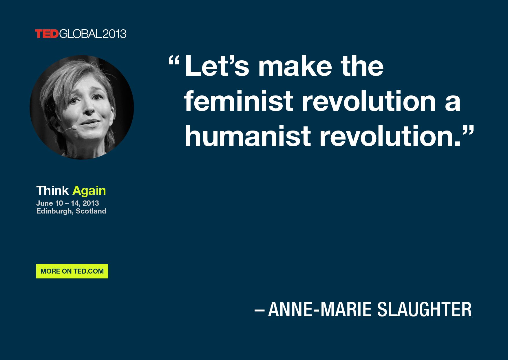 Anne-Marie Slaughter quoted at TEDGlobal 2013 / Photo: James Duncan Davidson