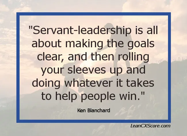 Leadership Quote – Ken Blanchard on Servant Leadership
