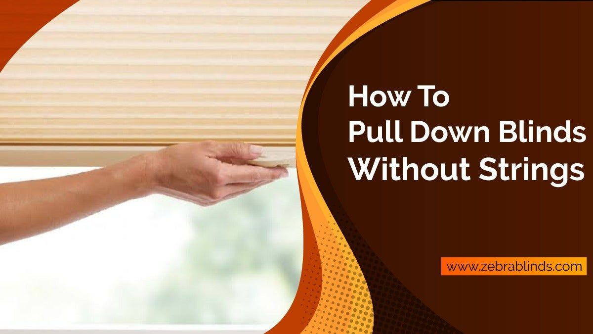 Howto pulldown blinds without strings in 2020 pull