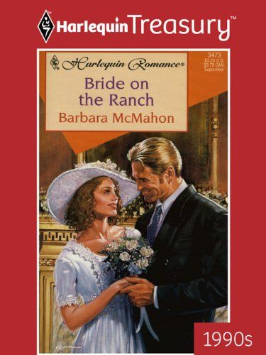 Bride On The Ranch By Barbara Mcmahon Httpamazondp
