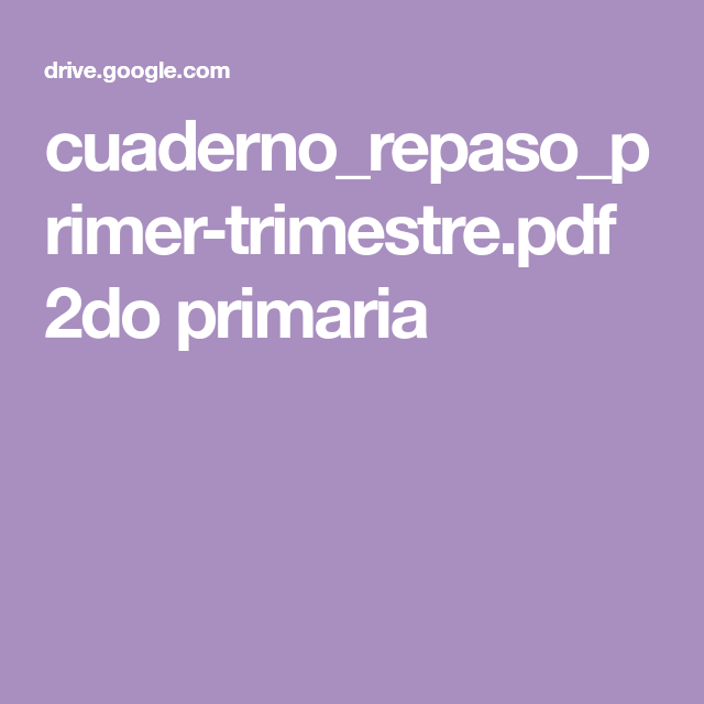 cuaderno_repaso_primer-trimestre.pdf 2do primaria