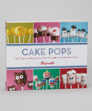 Take a look at this Cake Pops Hardcover by Chronicle Books on #zulily today!