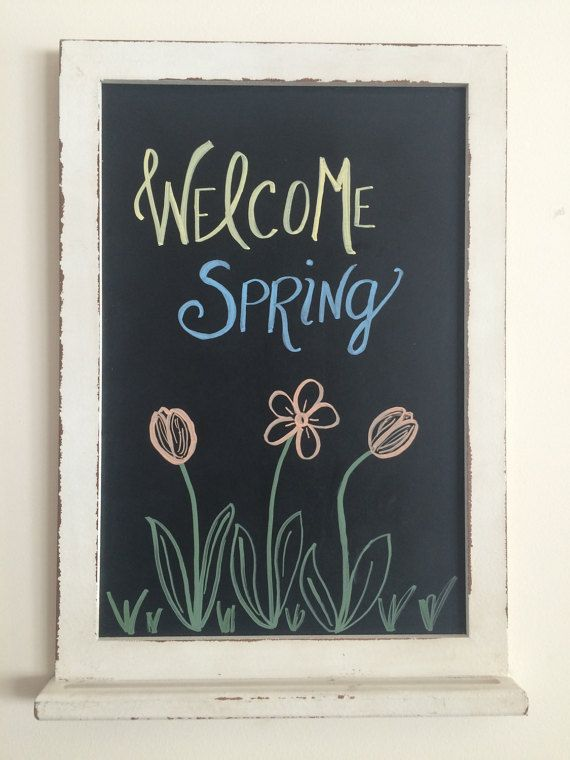 Welcome Spring Chalkboard Art By Beautifullychalked On