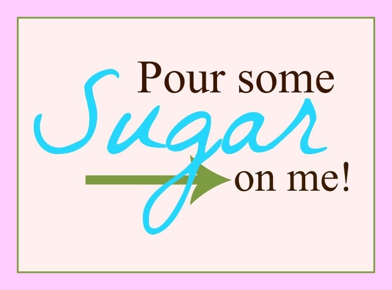 Pour some sugar on me free printable for kitchen  5x7 size