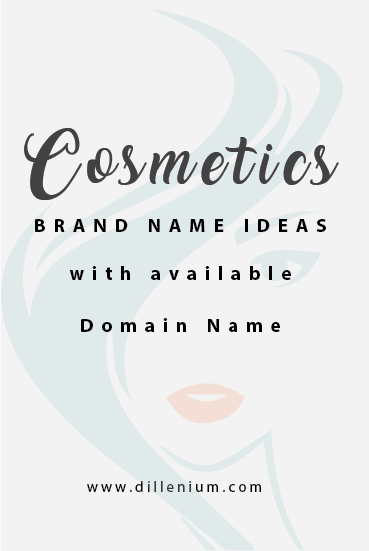 20 Cosmetic Brand Name Ideas With Available Domain Name Makeup Business Names Cosmetics Names Ideas Beauty Name Ideas