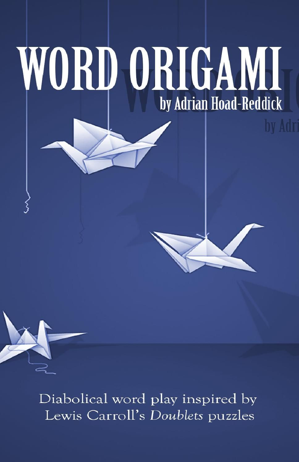 word origami volume 1 word ladders and origami