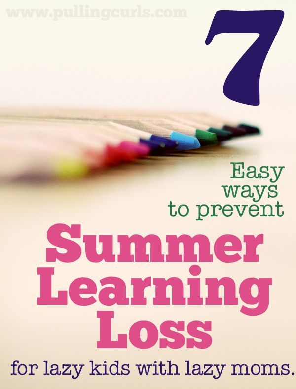 7 easy way to prevent summer learning loss. These are ...