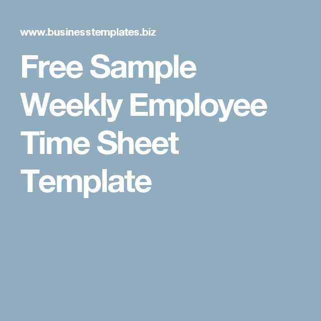 Free Sample Weekly Employee Time Sheet Template  Work Time Sheet