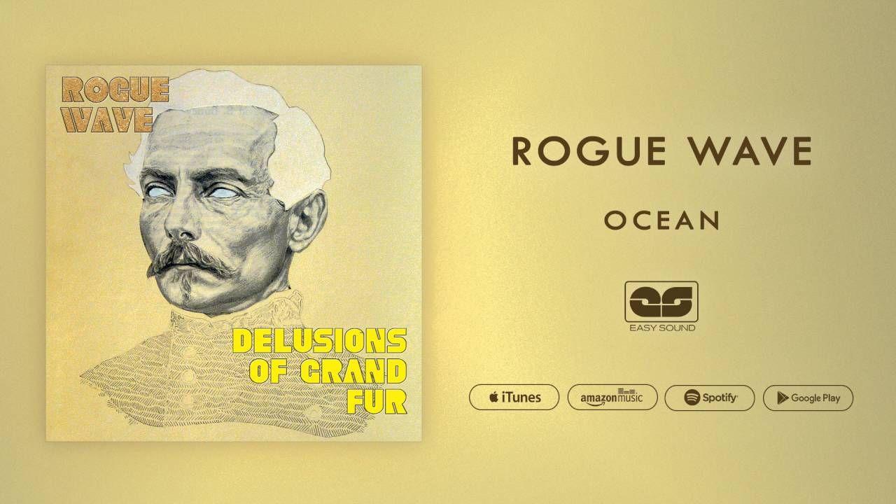 Rogue Wave - Ocean (Official Audio)