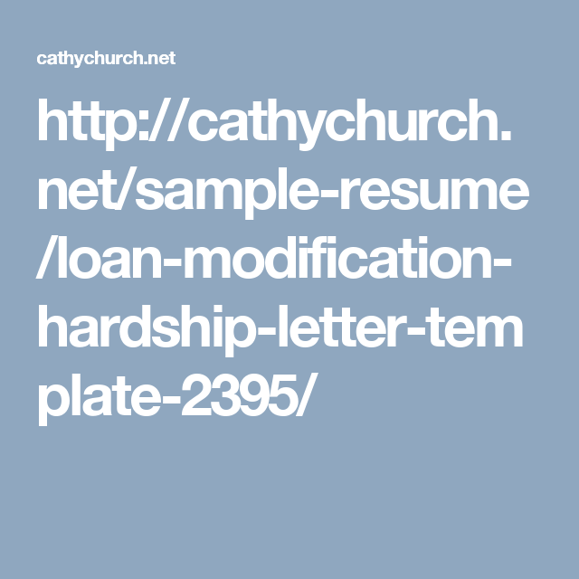 HttpCathychurchNetSampleResumeLoanModificationHardship