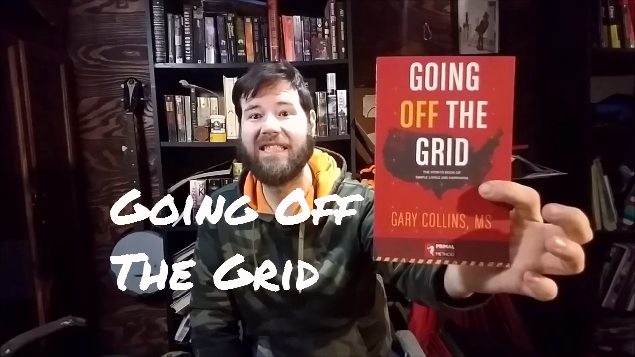 Going Off The Grid By Gary Collins First Thoughts