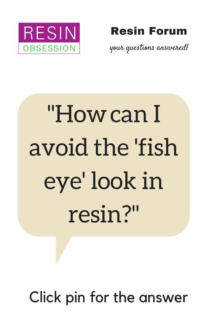 The Fish Eye Look (HELP) | Resin crafting advice | Resin crafts