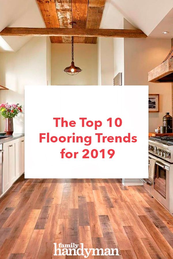 The Top 10 Flooring Trends for 2019 | Flooring, Budget ...