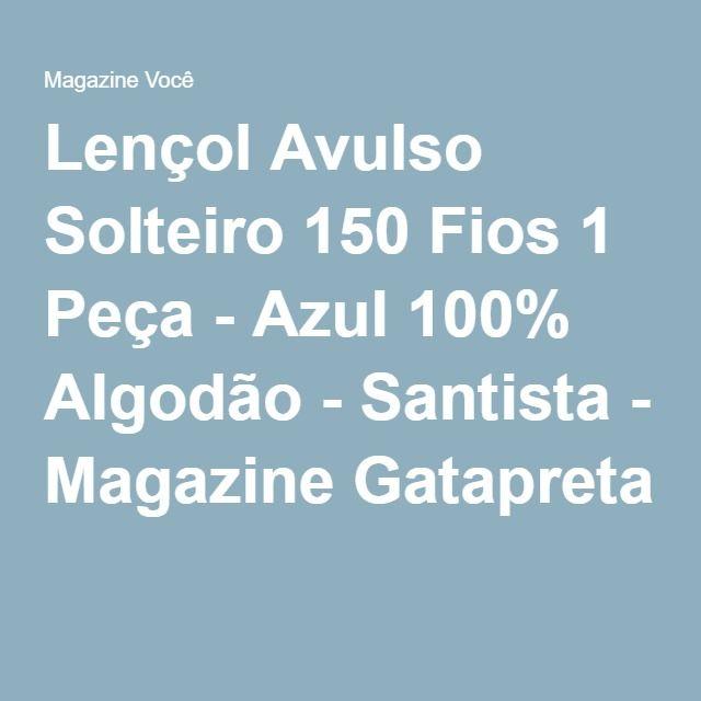 Lençol Avulso Solteiro 150 Fios 1 Peça - Azul 100% Algodão - Santista - Magazine Gatapreta