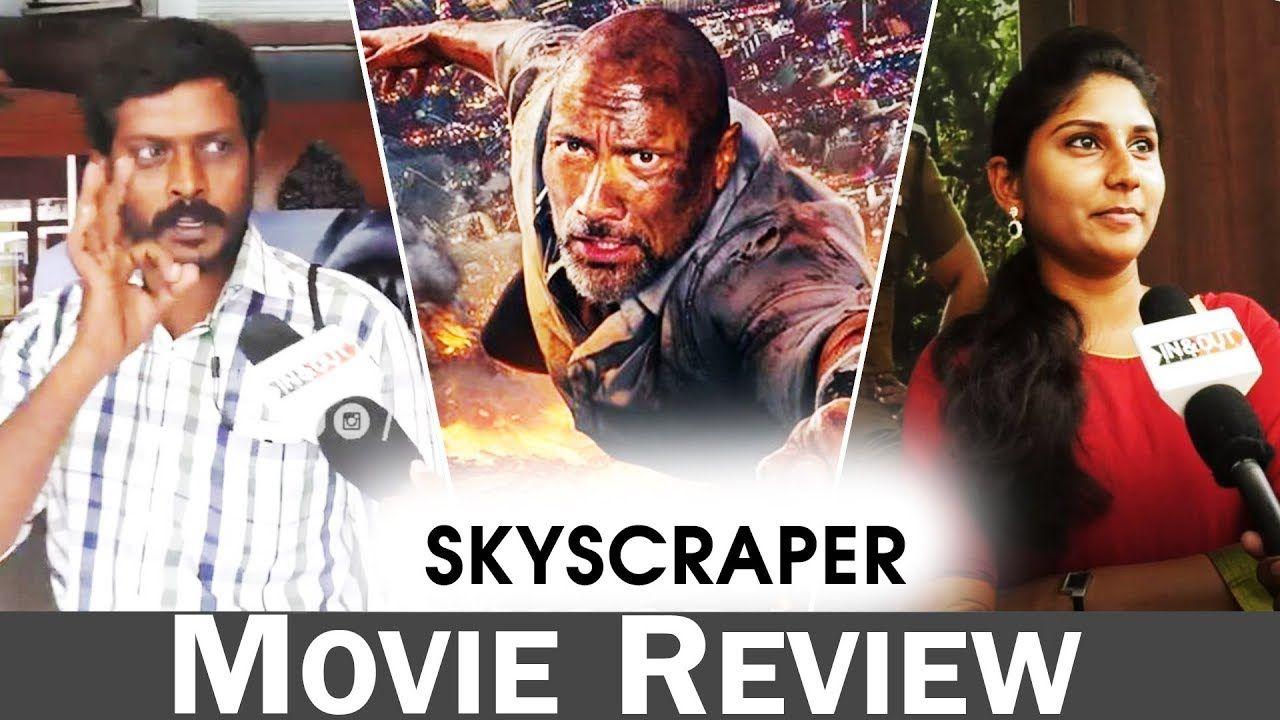 Skyscraper Trailer Skyscraper Movie Review Skyscraper Movie Cinema News Movies Dwayne Johnson Movie Posters