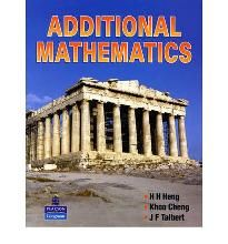 Additional Mathematics By (author) H H  Heng, By (author) K  Cheng