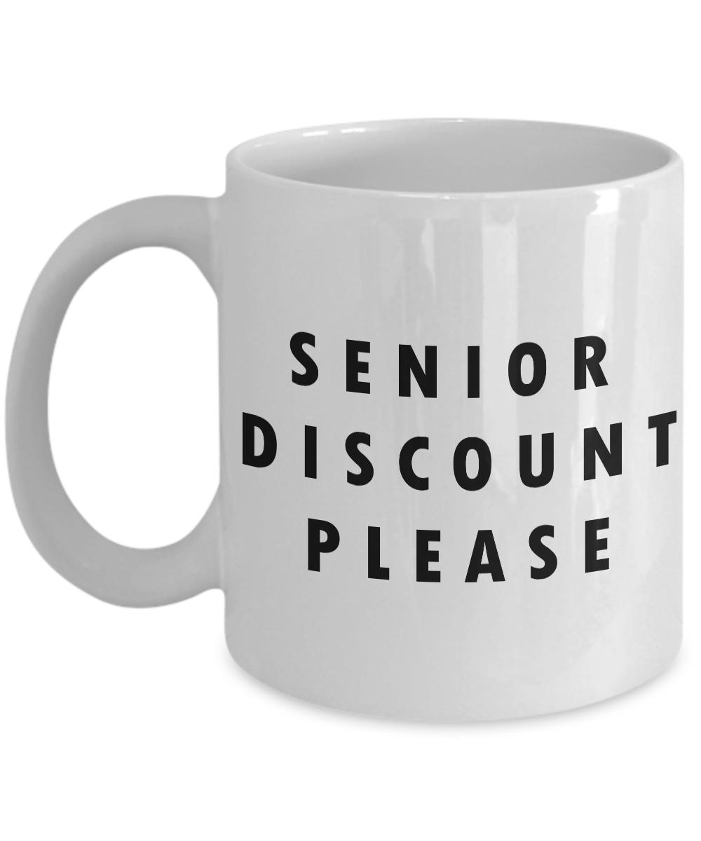 Senior Discount Please