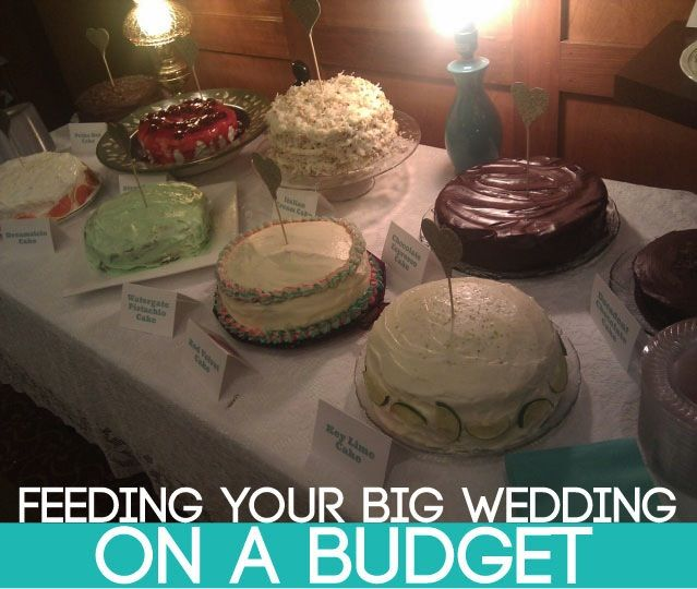 Feeding A BIG Wedding On A Small Budget (With Images
