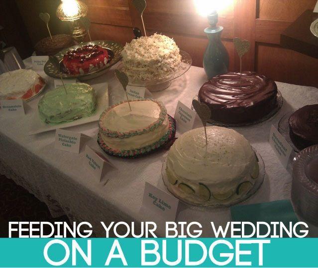 Small Wedding Ideas On A Budget: Feeding A BIG Wedding On A Small Budget. I Like The