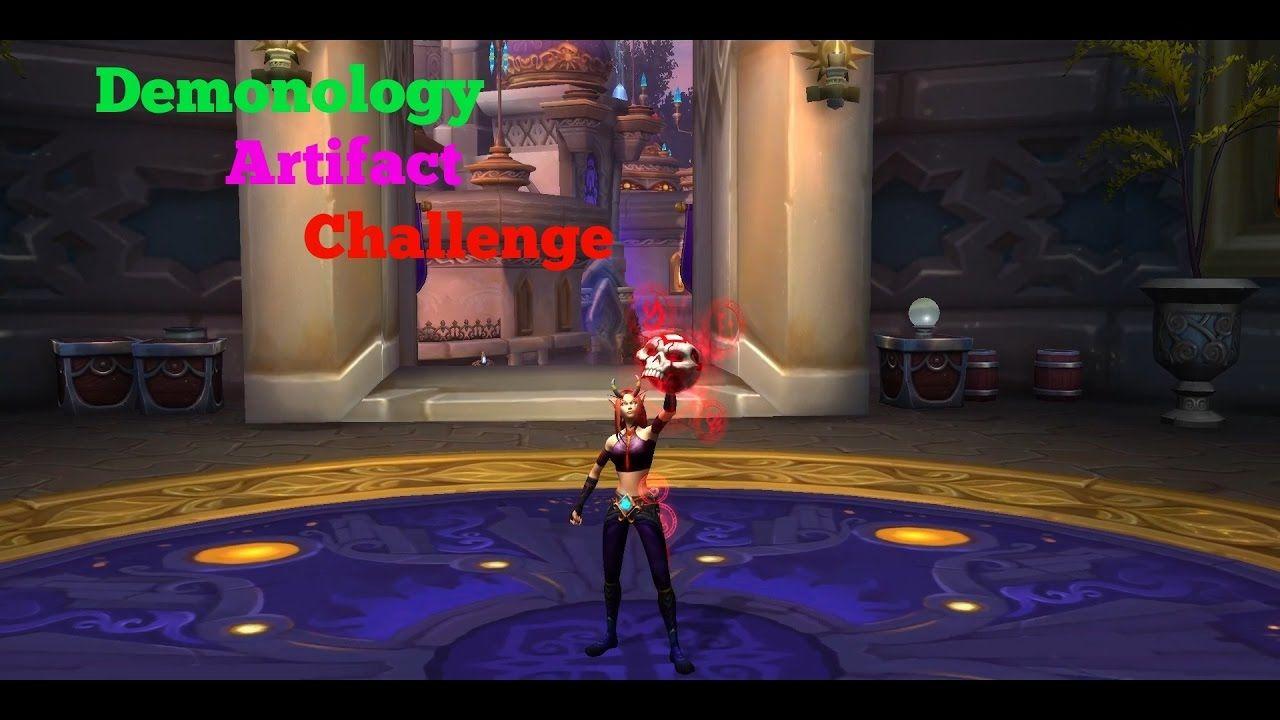 Demonology Artifact Challenge #worldofwarcraft #blizzard #Hearthstone #wow #Warcraft #BlizzardCS #gaming
