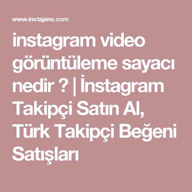 instagram video görüntüleme sayacı nedir ? | İnstagram Takipçi ...
