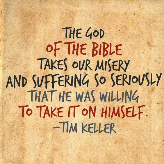 Tim Keller Jesus Took Our Suffering Spurgeon Quotes Pinterest Extraordinary Timothy Keller Quotes