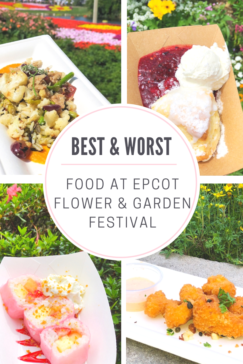 check out the best and worst food at epcot flower and garden