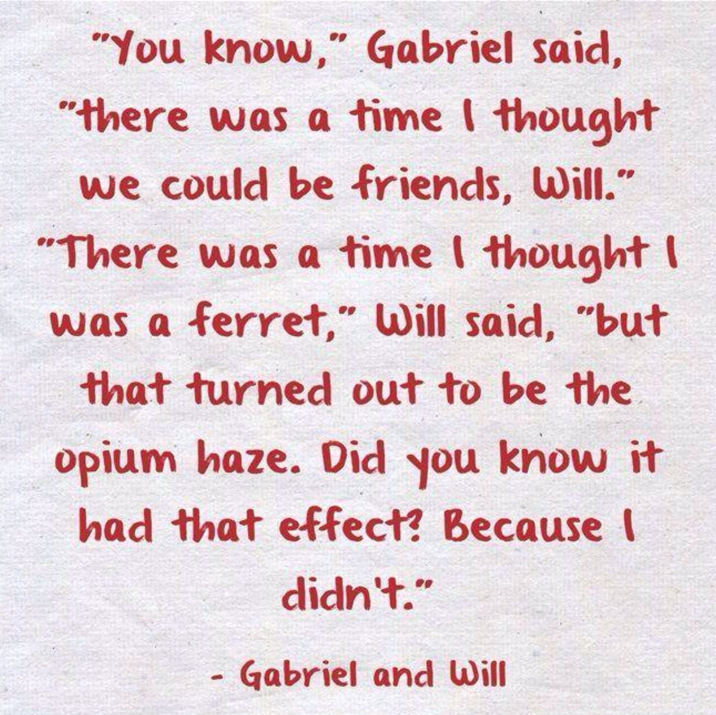 Did You Know It Had That Effect Gabriel Lightwood And Will