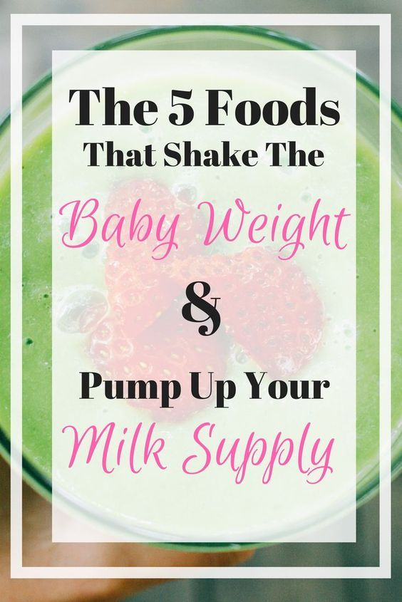 The 5 Best Foods To Lose The Baby Weight and Pump Up Your ...