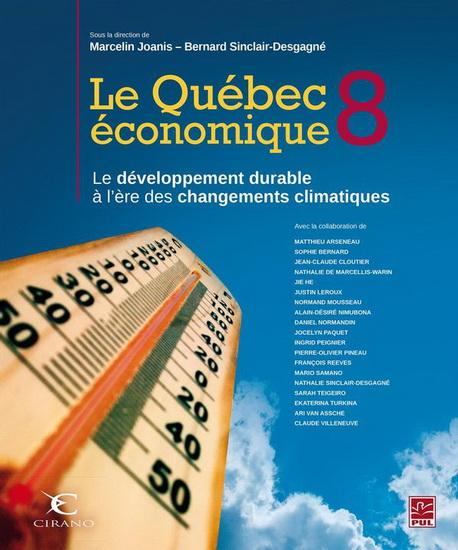 Avec La Contribution De Plus De Vingt Experts Dans Leurs Domaines Respectifs La Huitieme Edition Du Quebec Economique Offre Un Tour D Horizon De Ces Questions