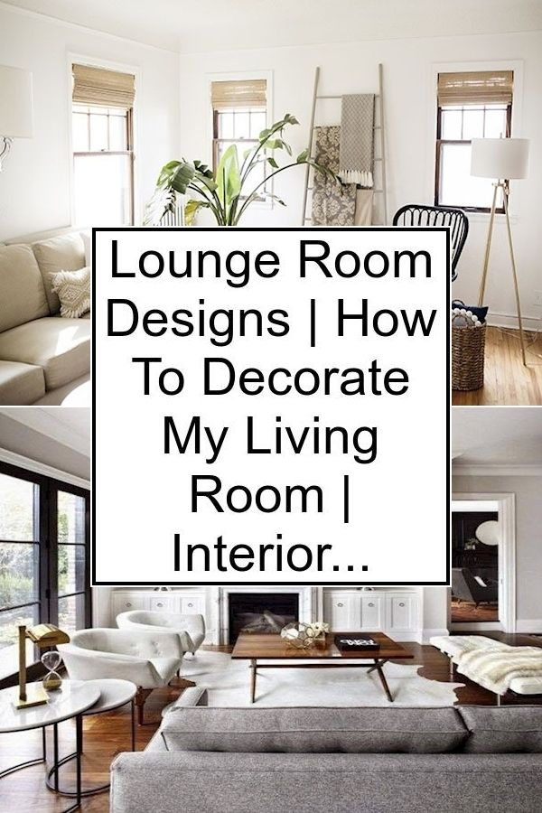 Lounge Room Designs How To Decorate My Living Room Interior Design Lounge Room Living Room Decor Themes Lounge Room Design Furniture Design Living Room
