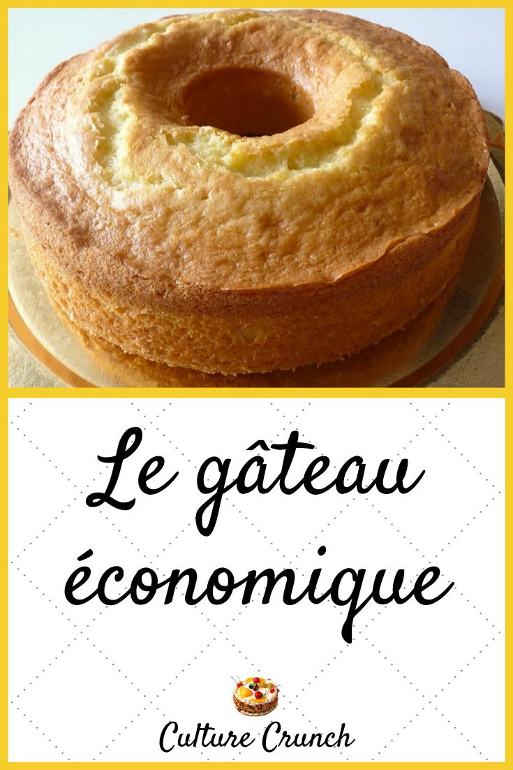 Gâteau économique La Recette Facile Gateau Economique Recette Gateau Rapide Gateau Facile Et Bon